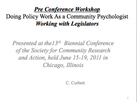 """Doing Policy Work as a Community Psychologist"" Working with Legislators by  Christopher Corbett"