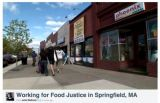 Working for Food Justice in Springfield MA (USA)